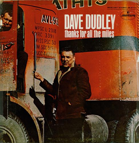 Dave Dudley - Thanks for All the Miles