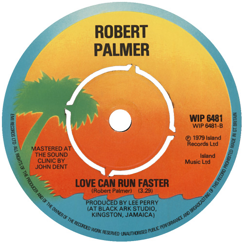 Love Can Run Faster - Robert Palmer