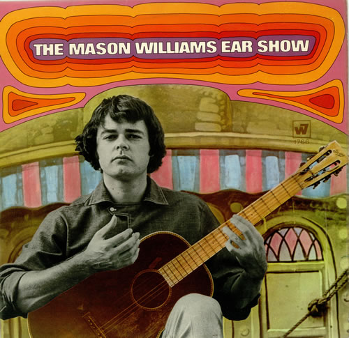 Mason Williams Ear Show