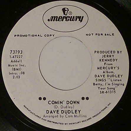 Comin' Down - Dave Dudley 45