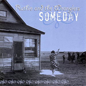 Ruthie & the Wranglers CD
