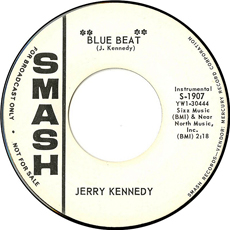 Blue Beat - Jerry Kennedy 45