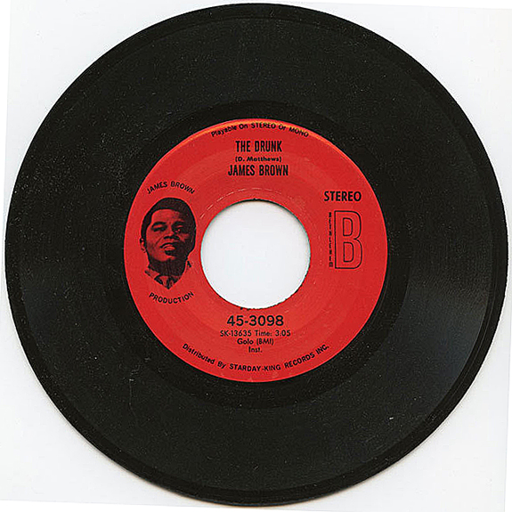 James Brown - The Drunk 45