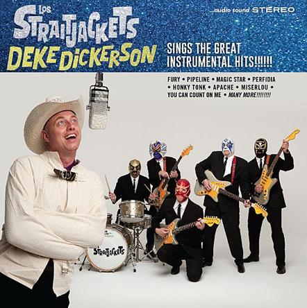 Los Straitjackets & Deke Dickerson
