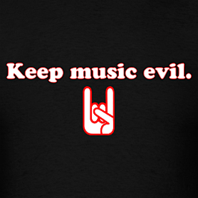 Keep Music Evil-b