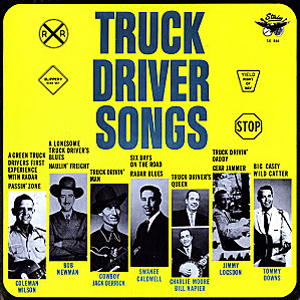 King Truck Driver Songs LP