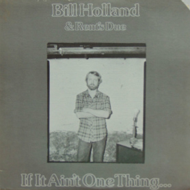 Track Recorders - Bill Holland & Rent's Due LP