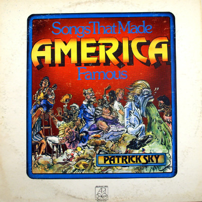 adelphi-patrick-skys-songs-that-made-america-famous-lp